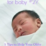 Getting Ready for Baby #2? 5 Tips to Help Prepare Your Older Child