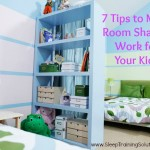 7 Tips to Make Room Sharing Work for Your Kids