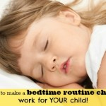 How to make a bedtime routine chart work well for your child