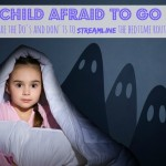 Is your child afraid to go to bed?