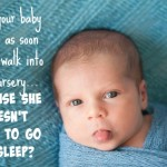 Does your baby cry as soon as you walk into the nursery?