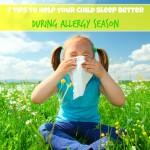 7 tips to help your child sleep better during allergy season
