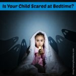 Is your child scared at bedtime?