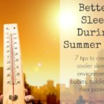 Better Sleep During Summer Heat